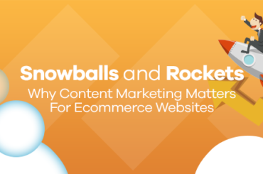 why content marketing matters for ecommerce websites